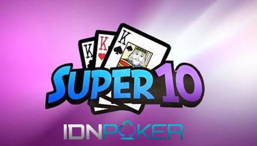 Cara Menang Bermain Super10 IDNLive